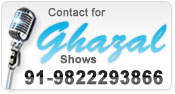 Contact for Ghazal Shows